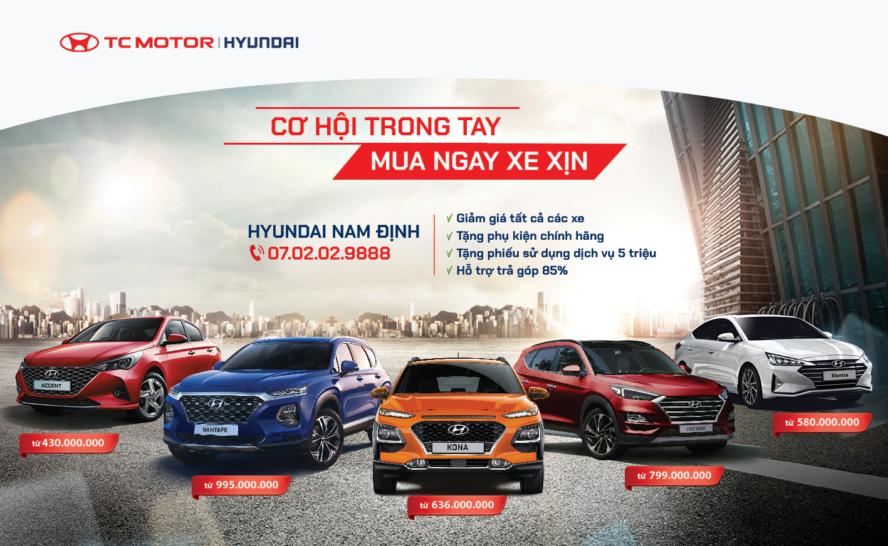 Chương trình ưu đãi áp dụng cho tất cả khách hàng của Hyundai Nam Định